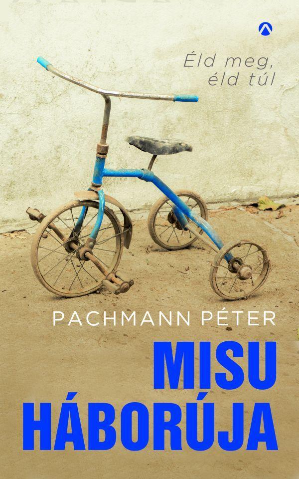Pachmann Péter: Misu háborúja