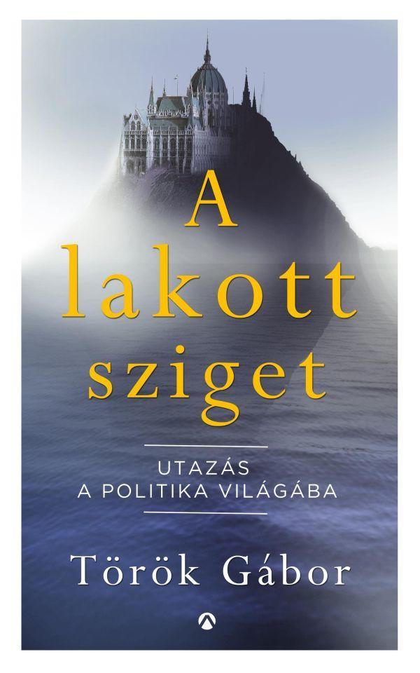 Török Gábor: A lakott sziget